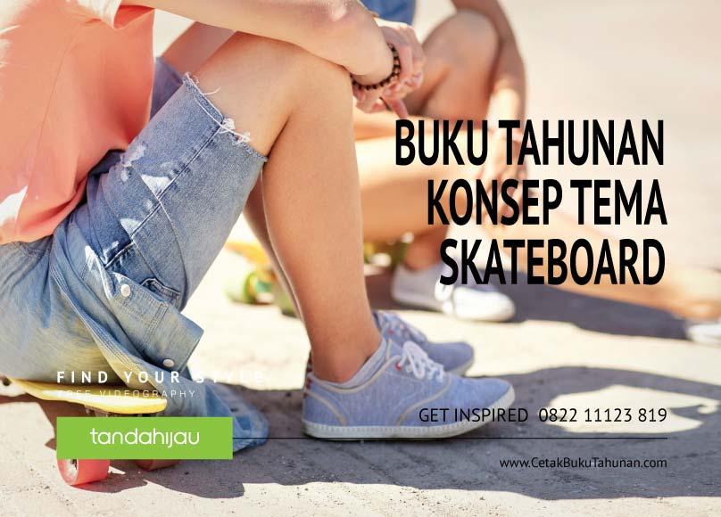 Buku Tahunan Tema Skateboard
